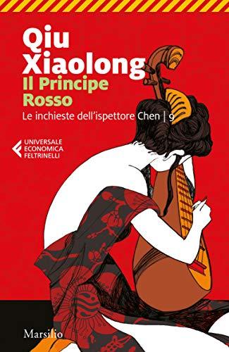 Il Principe Rosso (Le inchieste dell'ispettore Chen Vol. 9)