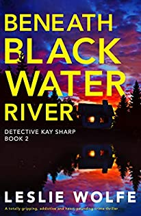 Beneath Blackwater River