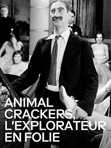 Animal crackers, l'explorateur en folie
