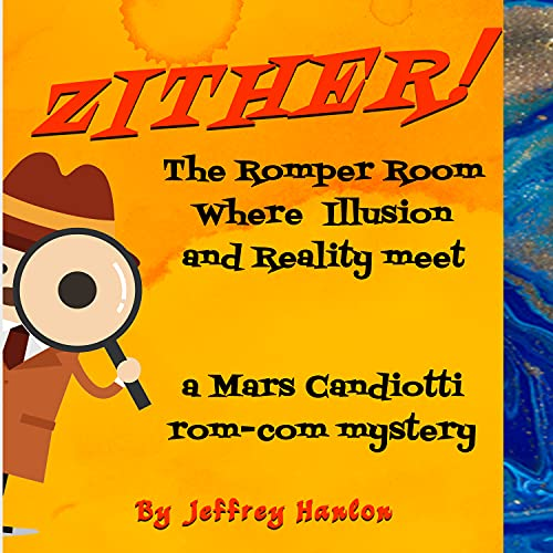 Zither!: A Crazy Mars Candiotti Mystery (English Edition)