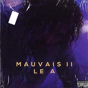 Mauvais II (Freestyle)