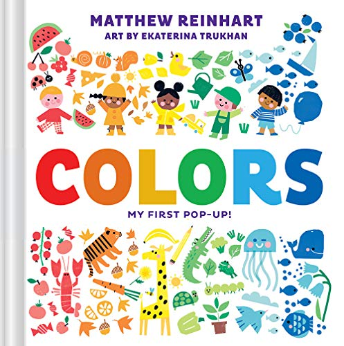 Colors: My First Pop-Up! (A Pop Mag…
