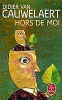 Hors De Moi (Ldp Litterature)