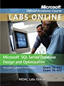 Exam 70-443 and 70-450 Microsoft SQL Server Database Design and Optimization