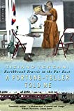 A Fortune-Teller Told Me: Earthbound Travels in the Far East [Idioma Inglés]