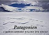 Patagonien: Atemberaubende Wolken und Berge (Wandkalender 2022 DIN A2 quer)