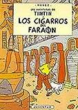 R- Los cigarros del faraón (LAS AVENTURAS DE TINTIN RUSTICA)