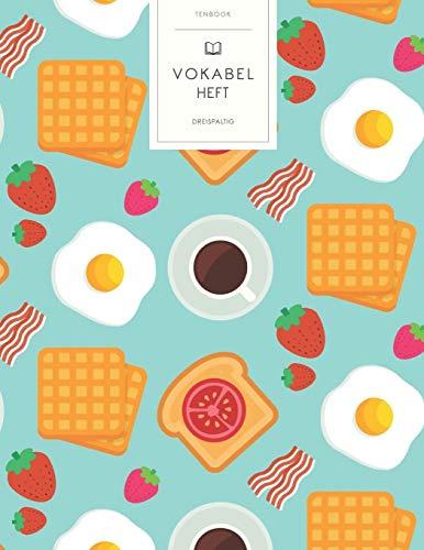 Vokabelheft: Frühstück Toast. 3 Spalten für Vokabeln. 120 Seiten mit schönem Design. Dreispaltiges Buch mit Soft Cover 8.5x11 Zoll, ca. DIN A4 21.6x27.9cm.