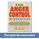 The Anger Control Workbook (A New Harbinger Self-Help Workbook)