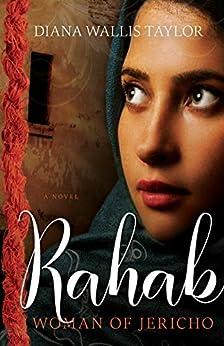 Rahab, Woman of Jericho by [Diana Wallis Taylor]