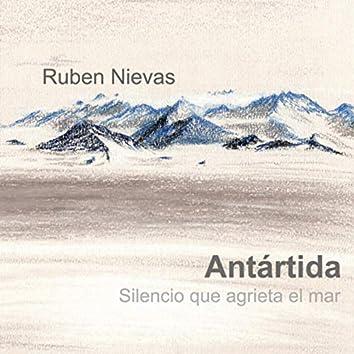 Antartida, Silencio que agrieta el mar