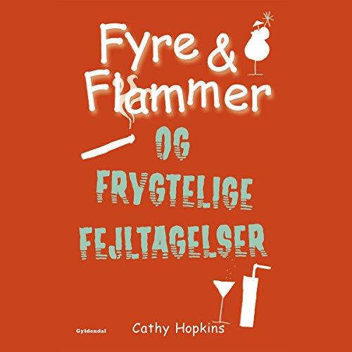 Fyre & Flammer og frygtelige fejltagelser cover art