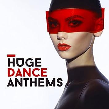 Huge Dance Anthems