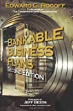 Bankable Business Plans Second Edition by Rogoff, Edward G. [Rowhouse Publishing,2007] [Paperback] 2nd Edition