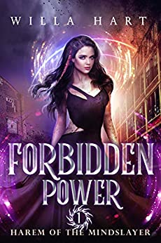 Forbidden Power: A Paranormal Romance (Harem of the Mindslayer Book 1) by [Willa Hart]