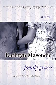 Family Graces (Tender Graces Book 3) by [Kathryn Magendie]