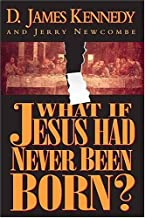 What If Jesus Had Never Been Born? The Positive Impact of Christianity in History