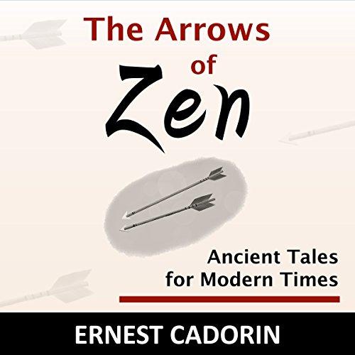 The Arrows of Zen audiobook cover art