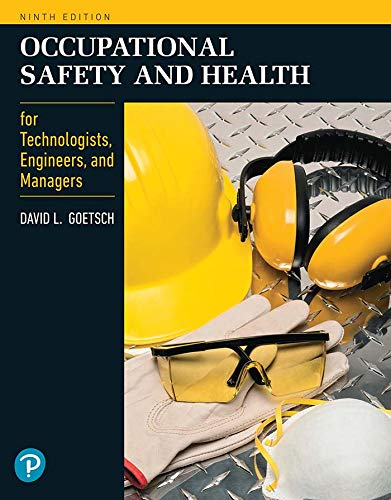 Occupational Safety and Health for Technologists, Engineers, and Managers (2-downloads) (What's New in Trades & Technology)