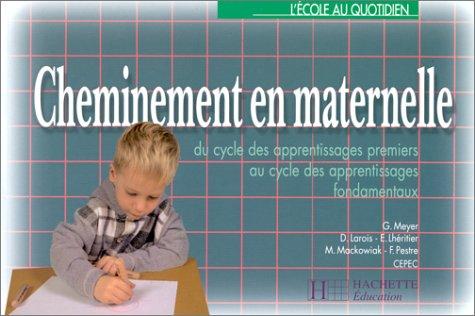 Cheminement en maternelle, édition 1997