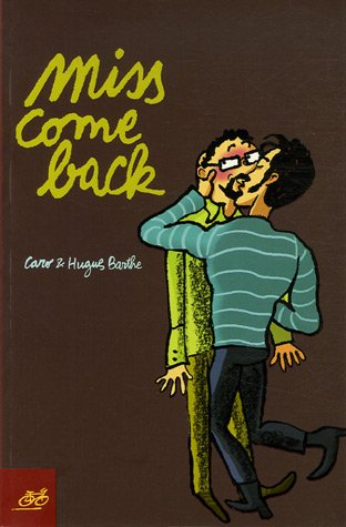 Miss come back