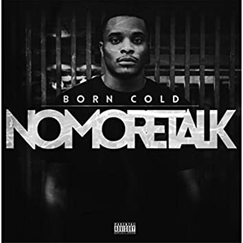 No More Talk