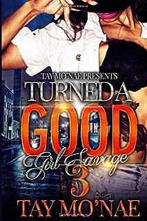 Turned A Good Girl Savage 3