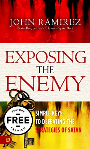 Exposing the Enemy Free Feature Preview: Simple Keys to Defeating the Strategies of Satan (English Edition)