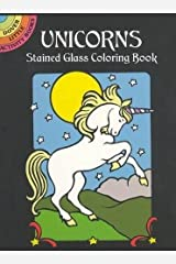 Unicorns Stained Glass Coloring Book (Dover Stained Glass Coloring Book) Paperback