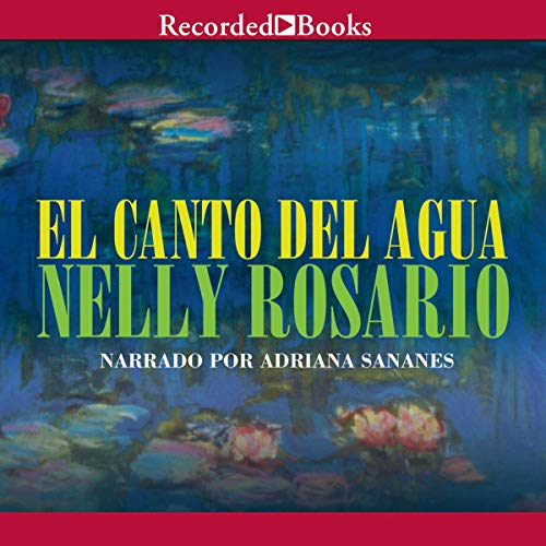 El Canto del Agua [The Song of the Water] (Texto Completo) audiobook cover art