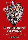 El mejor equipo del mundo: Historias del Athletic club (GALLO NEGRO (ENSAYO OTROS IDIOMAS))
