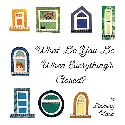 What Do You Do When Everything's Closed?