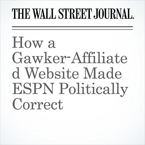 How a Gawker-Affiliated Website Made ESPN Politically Correct copertina