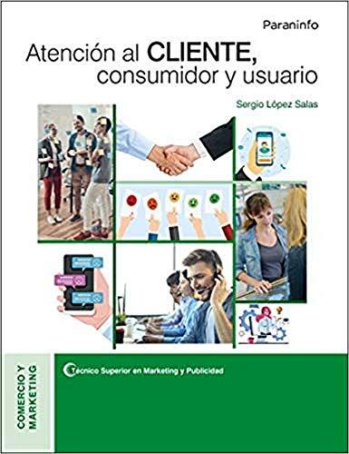 Atención al cliente, consumidor y usuario