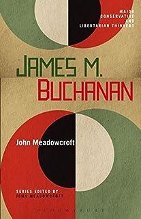 James M. Buchanan: 17 (Major Conservative and Libertarian Thinkers)