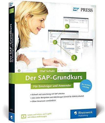 Der SAP-Grundkurs für Einsteiger und Anwender: Inklusive Video-Tutorials - Erfolgreich zur Zertifizierung (SAP PRESS)
