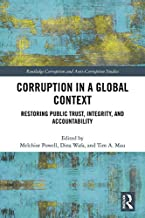 Corruption in a Global Context: Restoring Public Trust, Integrity, and Accountability (Routledge Corruption and Anti-Corruption Studies) (English Edition)
