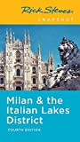 Rick Steves Snapshot Milan & the Italian Lakes District (Rick Steves Travel Guide)