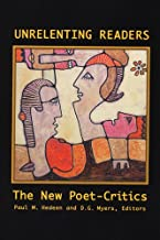 Unrelenting Readers: The New Poet-Critics