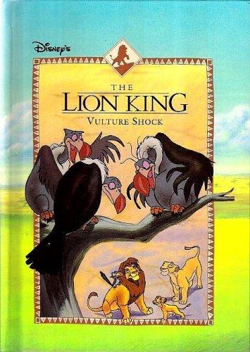 Vulture Shock Disney S The Lion King Book By Judy Katschke
