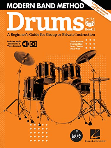 Modern Band Method - Drums, Book 1: A Beginner's Guide for Group or Private Instruction