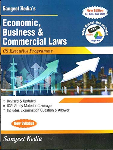 Economic Business and Commercial Laws New Syllabus CS Executive Latest Edition By Sangeet Kedia Applicable for June 2020 Exams