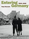 Entering Germany: 1944-1949
