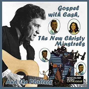 Gospel with Cash, The New Christy Minstrels and the Platters