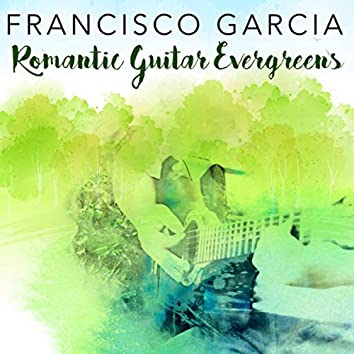 Romantic Guitar Evergreens