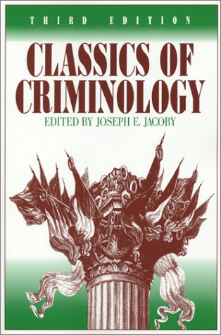 Classics of Criminology, 3rd Edition