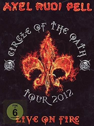 Live on Fire (Circle of the Oath Tour 2012) [2 DVDs]