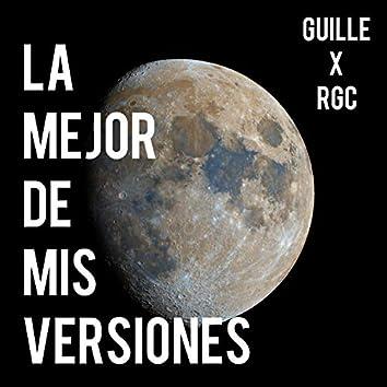 La Mejor de Mis Versiones (feat. RGC)