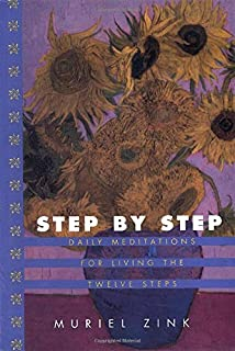 Step-By-Step: Daily Meditations for Living the Twelve Steps