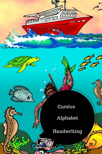 Cursive Alphabet Book: The Best Cursive Handwriting. Handy 6 in by 9 in Notebook Journal . A B C in Uppercase & Lower Case. Dotted, With Arrows And Plain